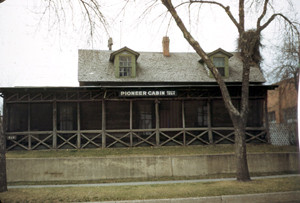 Auntie Stone's Cabin when it was located on the 200 block of South Mason.