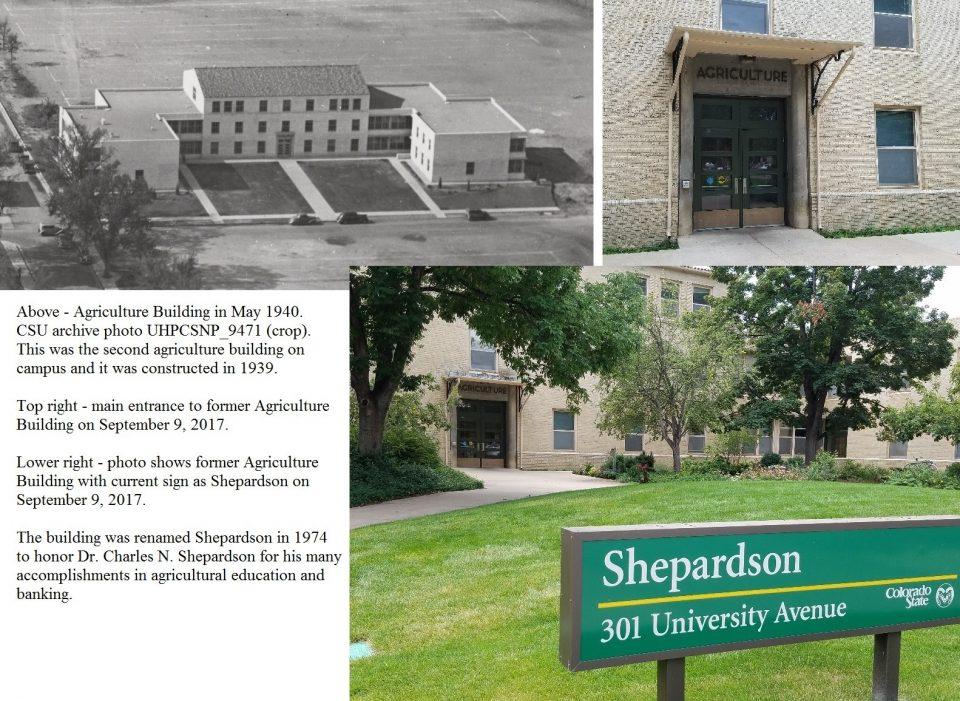 Exhibit 9 – CSU's Agriculture Building was renamed Shepardson in 1974